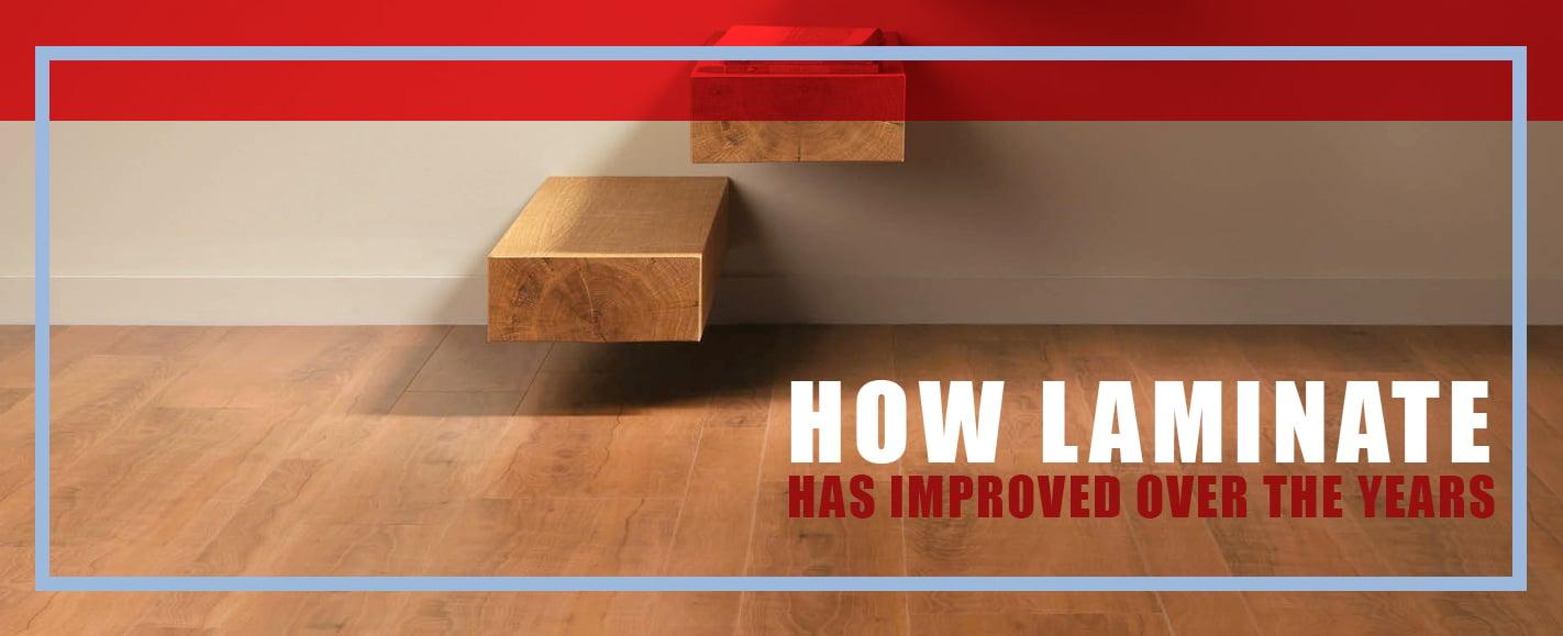 How Laminate Flooring has Improved