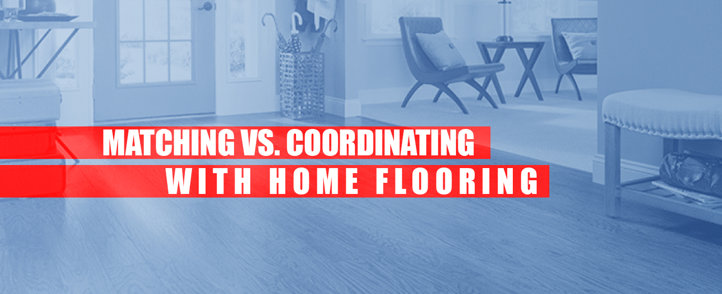Matching Vs Coordinating Home Flooring