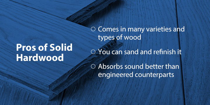 Pros of Solid Hardwood