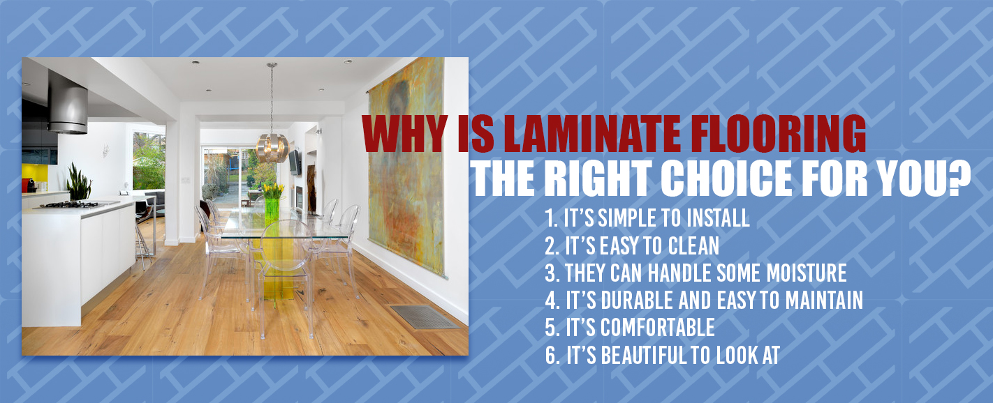 Why Laminate Flooring is The Right Choice