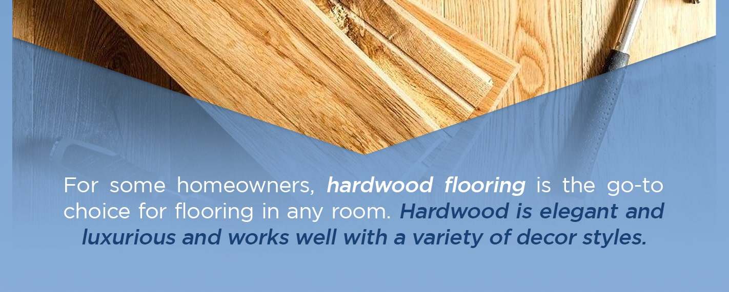 hardwood flooring is elegant and luxurious