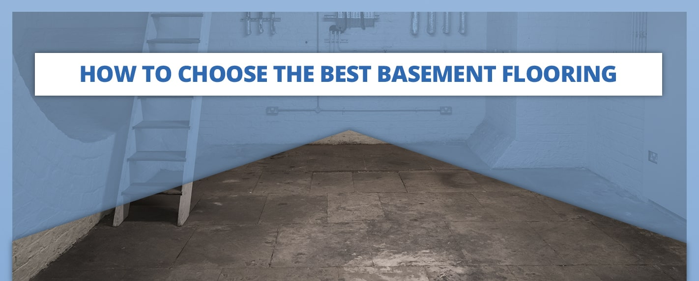 How to Choose the Best Basement Flooring
