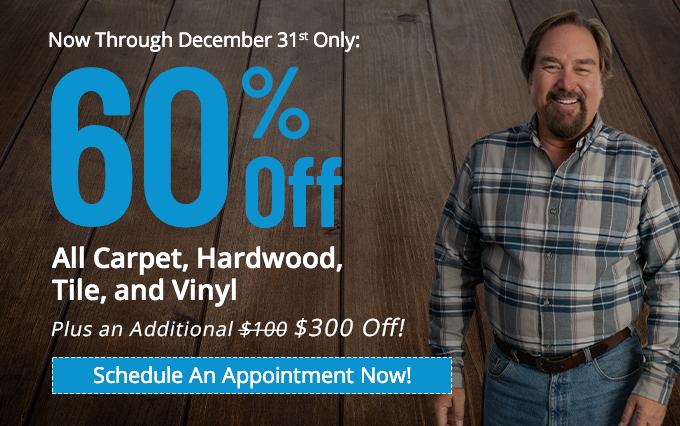 Winter Sale 60% off Carpet, Hardwood, Tile and Vinyl