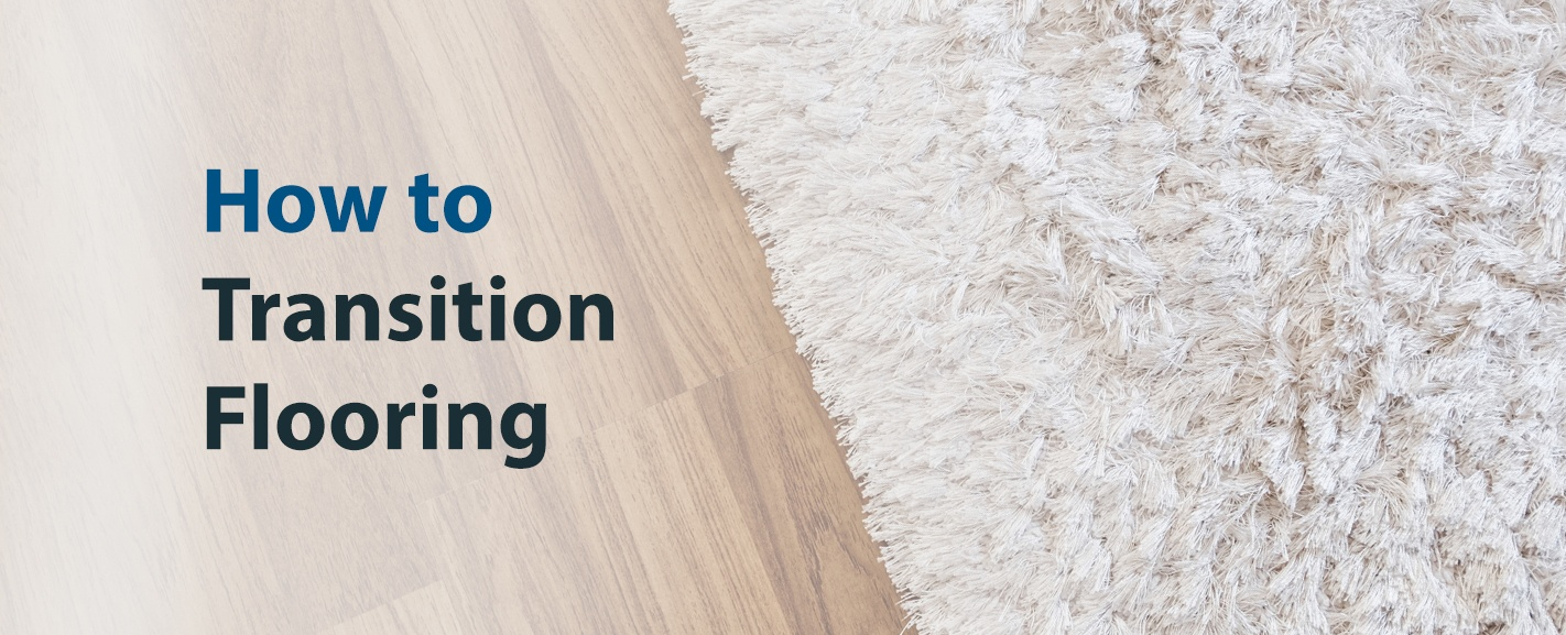 Hot to Transition Flooring