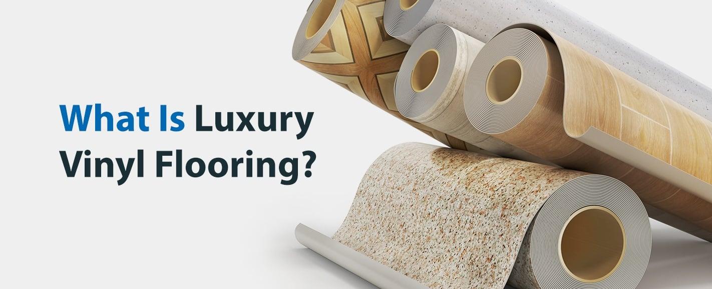 What is Luxury Vinyl Flooring