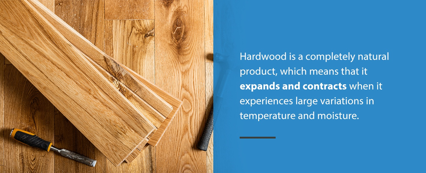 Hardwood Expands & Contracts