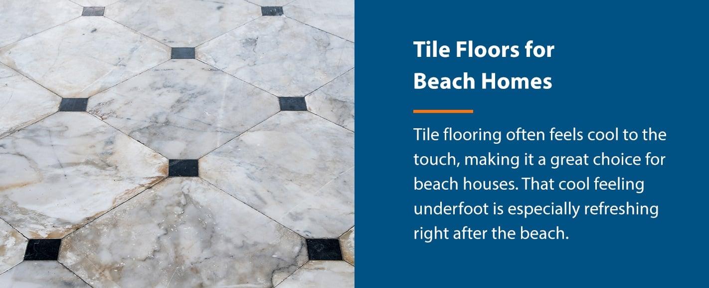 Tile Floors in Beach Homes