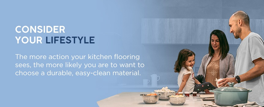 consider your lifestyle when choosing kitchen flooring