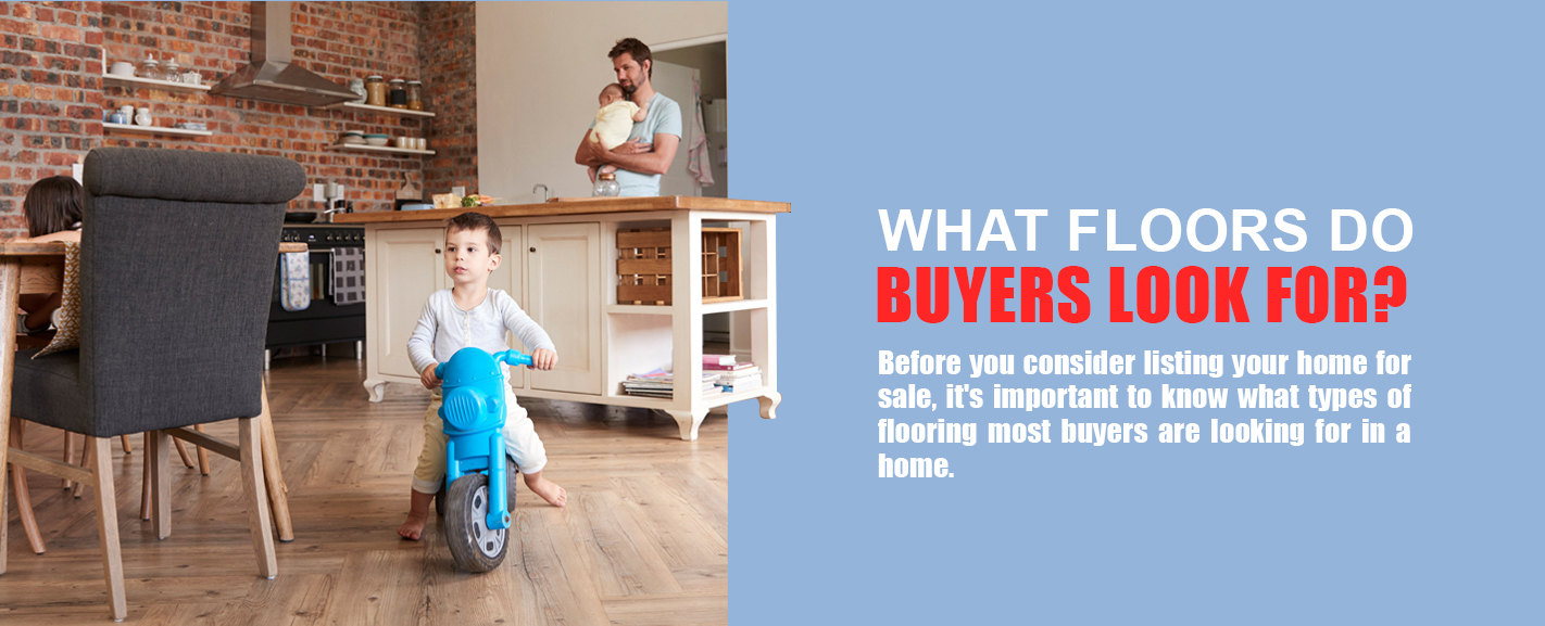 What Floors Do Buyers Look For