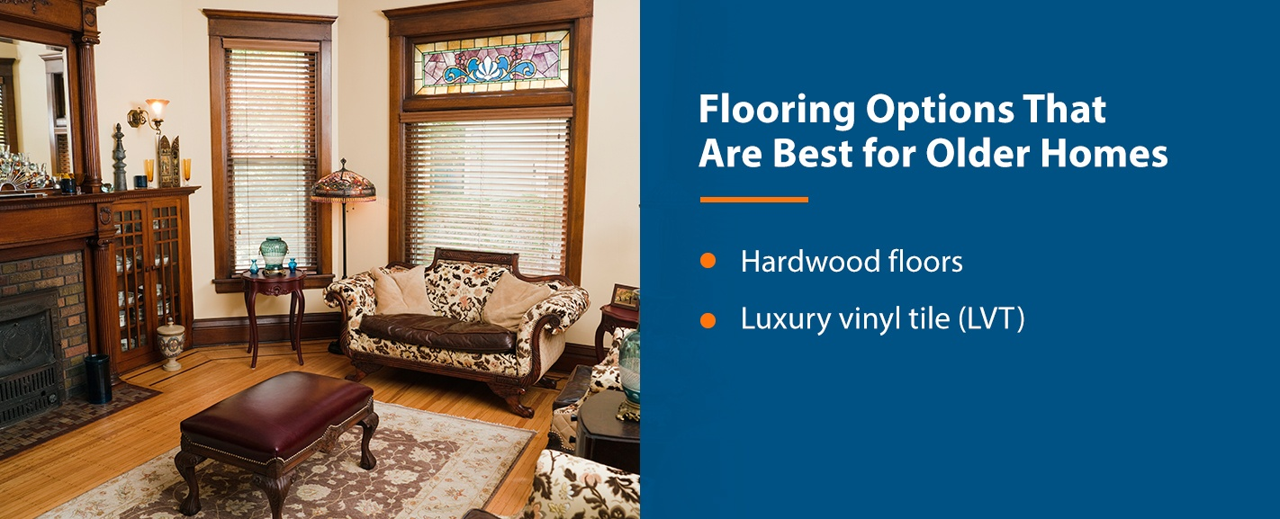 Best Flooring Options for Older Homes