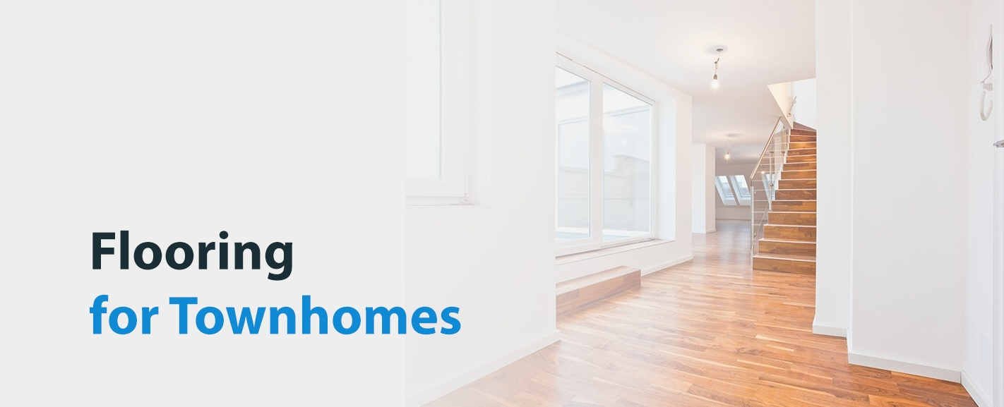 Flooring for Townhomes