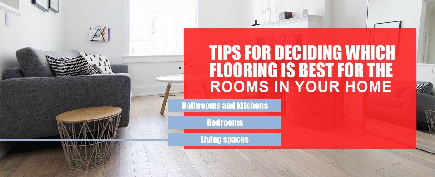 Tips for Deciding on Flooring