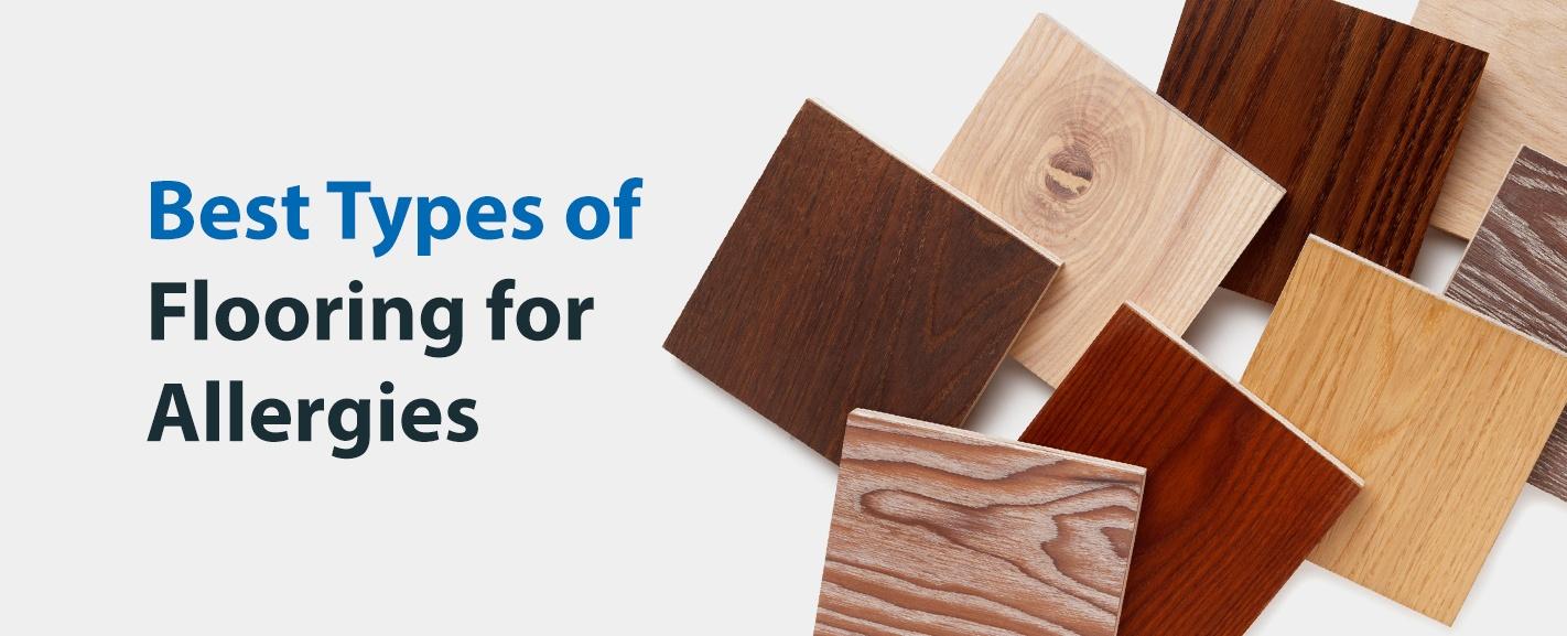 Best Types of Flooring for Allergies