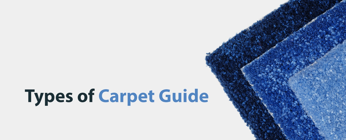 Types of Carpet Guide
