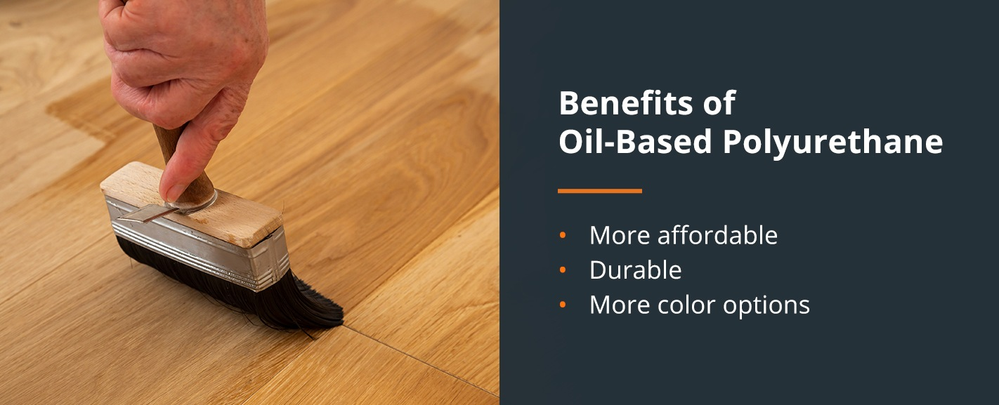 Benefits of Oil-Based Polyurethane