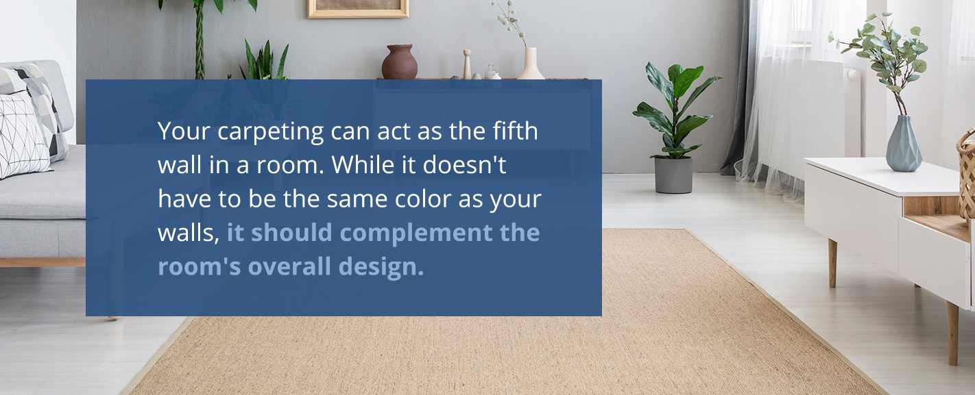 carpet should complement the room's design