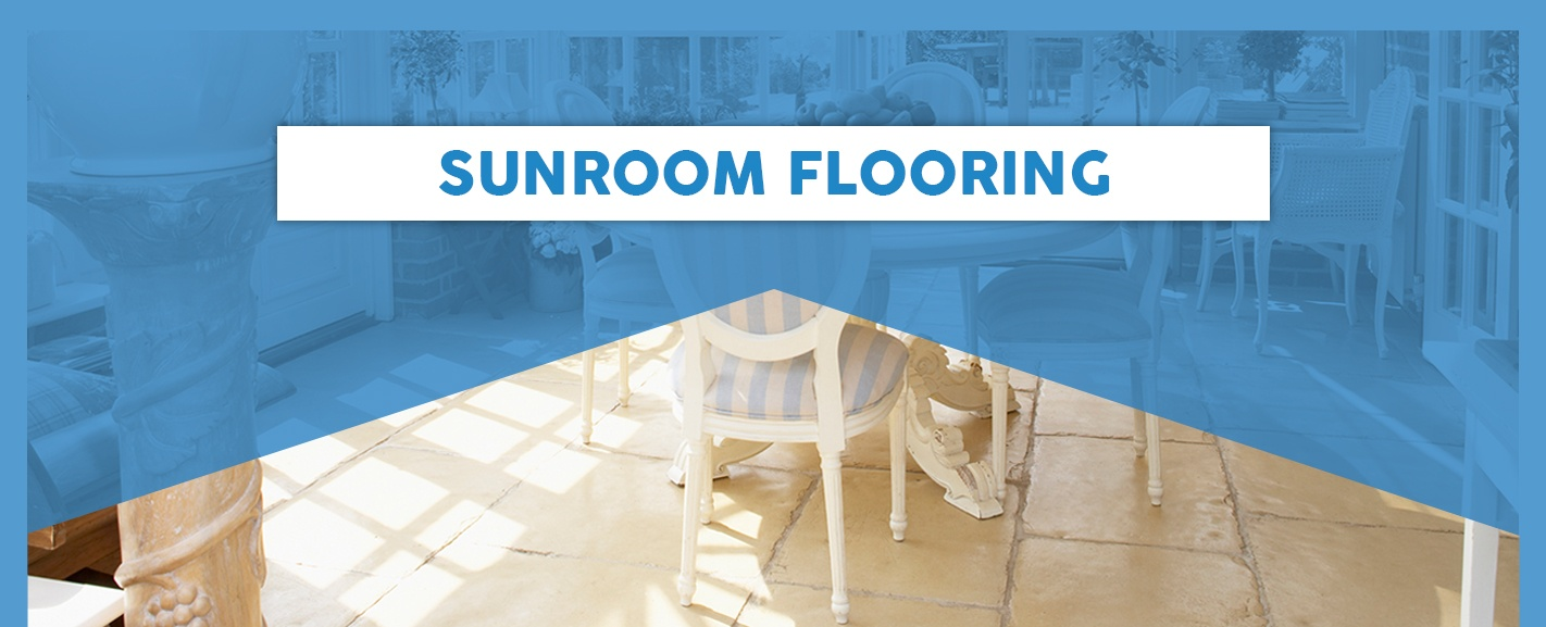 Best Flooring for Sunrooms