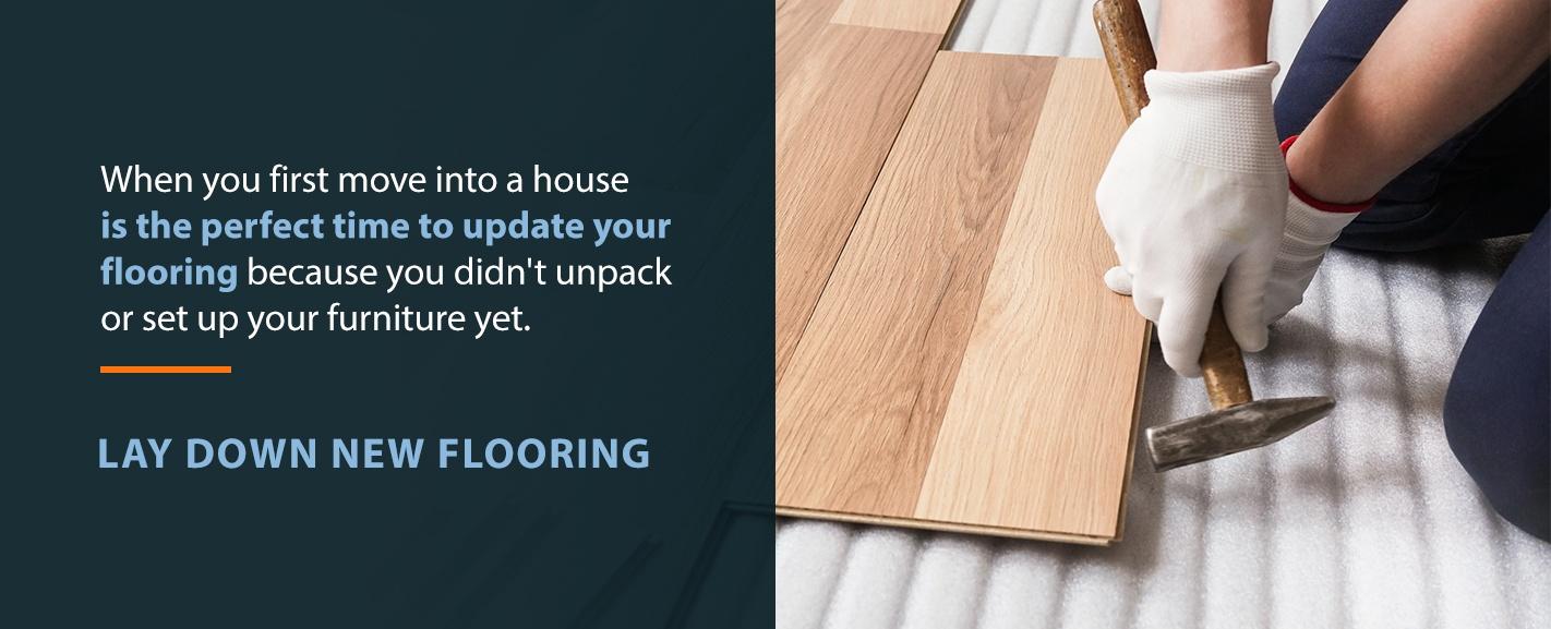 Lay Down New Flooring