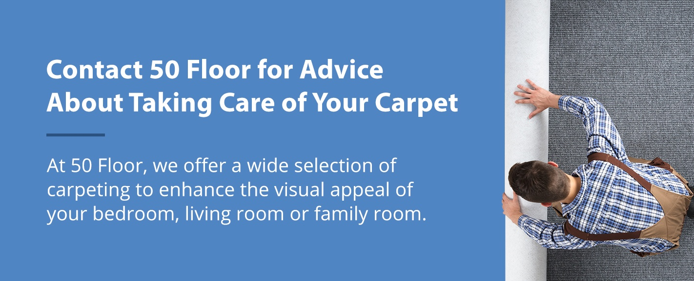 Contact 50 Floor for Advice About Carpeting