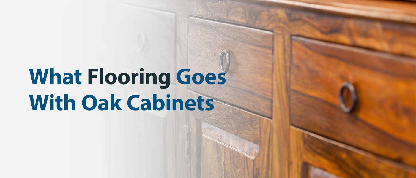 What Flooring Goes With Oak Cabinets