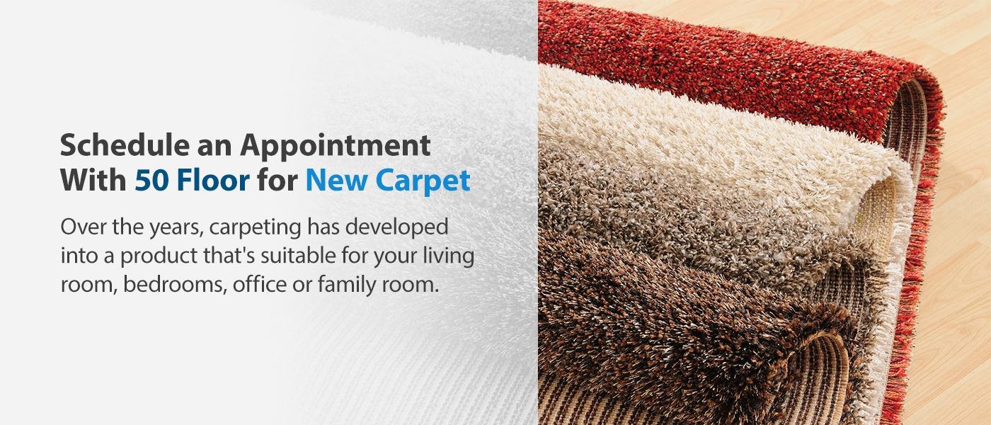 Schedule appointment to get new carpet
