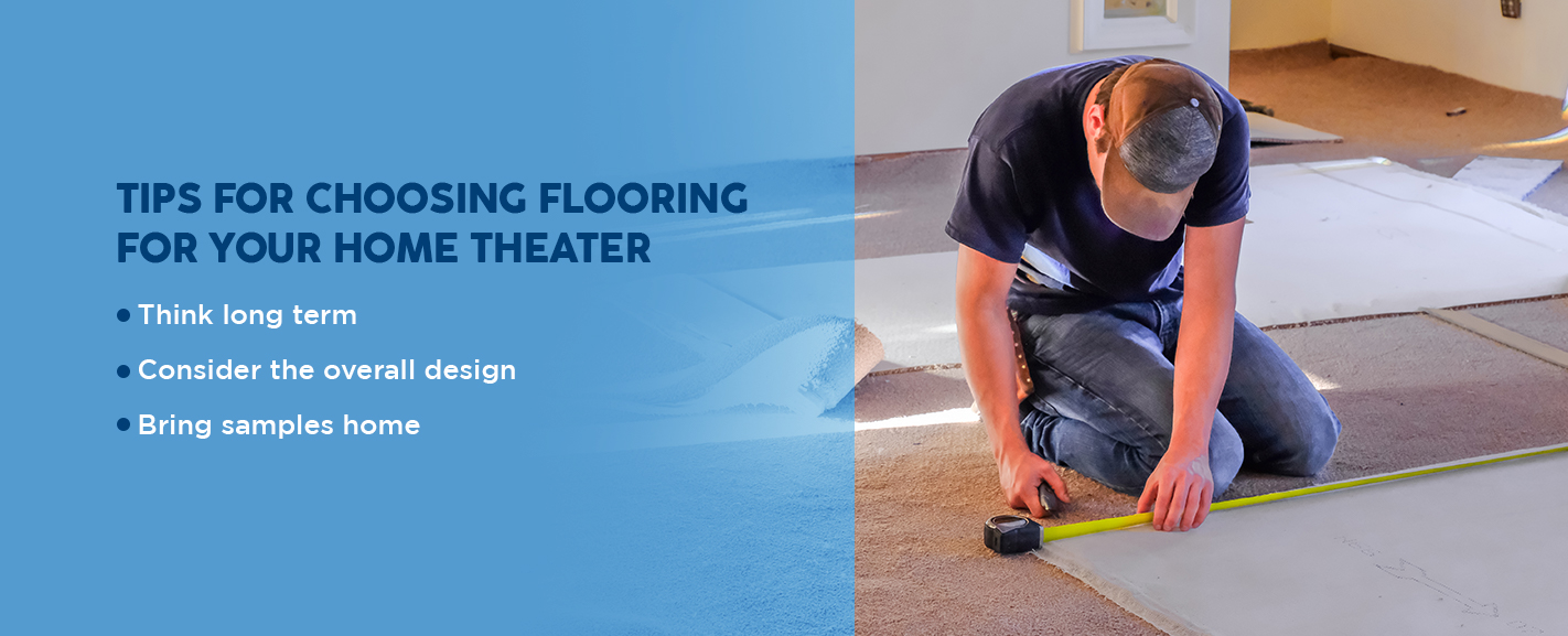Tips for Choosing Flooring for Your Home Theater